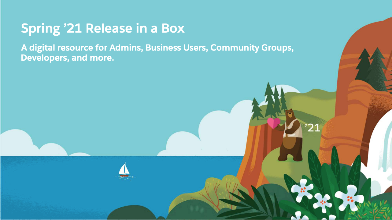 Salesforce Spring '21 Release in a Box