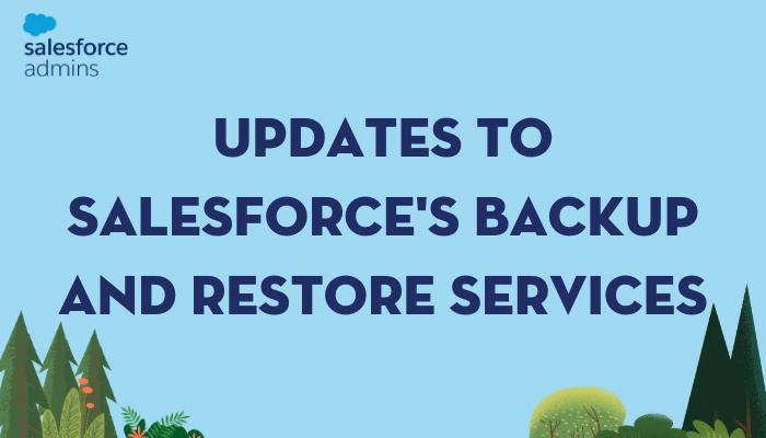 Salesforce to Pilot Backup & Restore Services on the Platform
