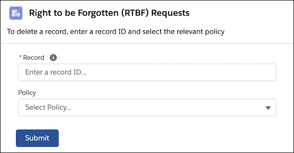 Delete Customer Data with Right to Be Forgotten Policies