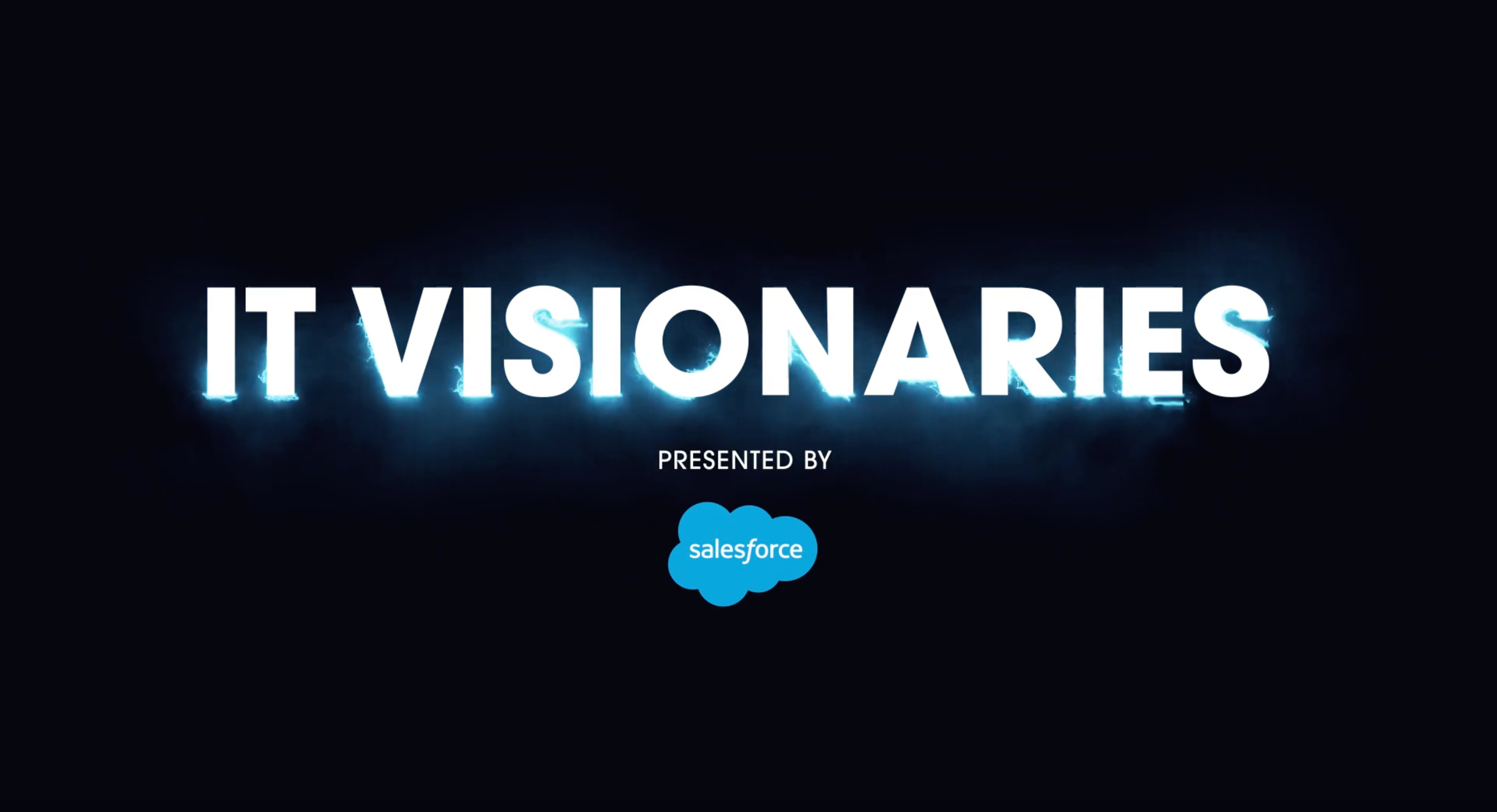 IT Visionaries Podcast By Salesforce